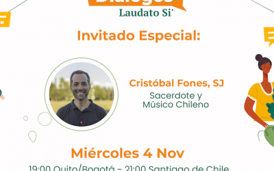 Laudato Si' in Art: the Experience of Priest and Musician, S.J. Cristóbal Fones
