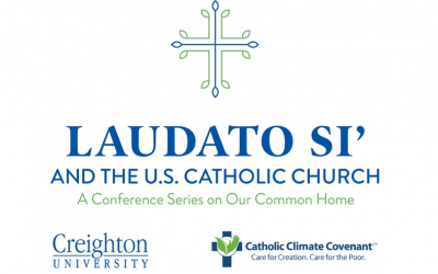 """Conferences: """"Laudato Si' and the Catholic Church in the United States:  A Lecture Series on our common home"""""""